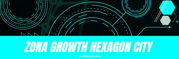 Zona Growth Hexagon City
