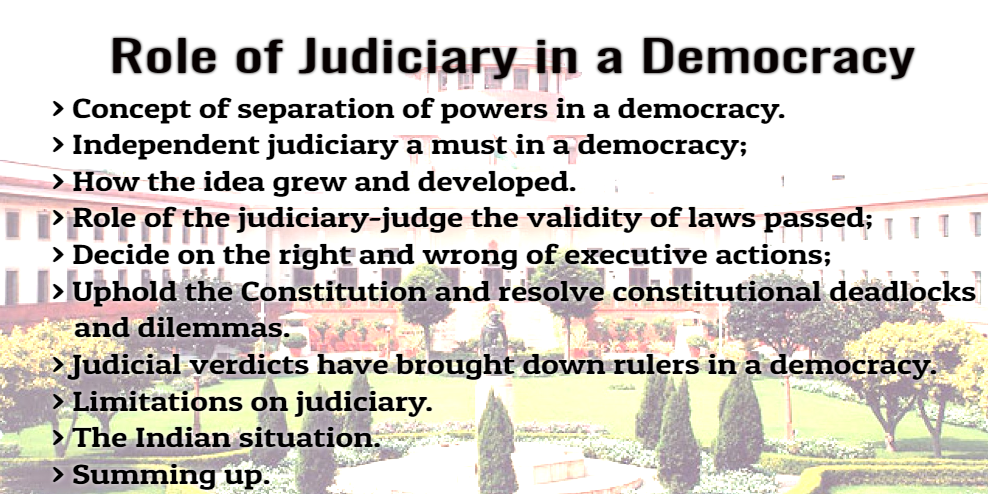 Role of Judiciary in a Democracy