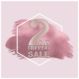 2ND CHANCE SALE