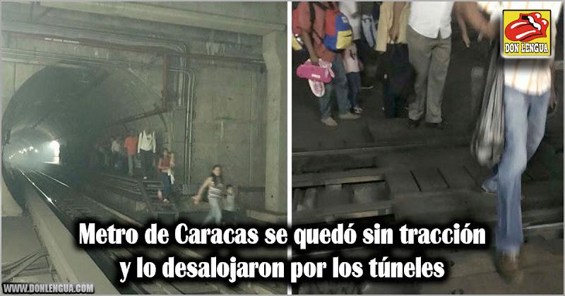 Metro de Caracas se quedó sin tracción y lo desalojaron por los túneles
