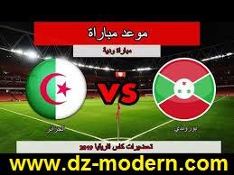 القنوات الناقلة لمشاهدة مباراة الجزائر بوروندي اليوم match algerie vs burundi