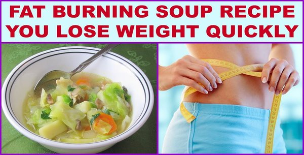Fat Burning Soup Recipe - You Lose Weight Quickly and Healthy