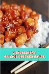3 #Ingredient #Orange #Chicken #Sauce