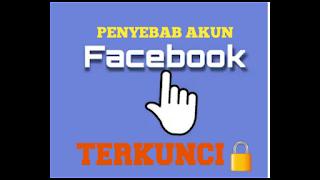 penyebab-akun-facebook-terkunci