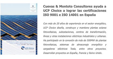 Cuevas y Montoto Consultores ayudará a UCP Choice a obtener las certificaciones de Calidad (ISO 9001) y Medio Ambiente (ISO 14001) en España