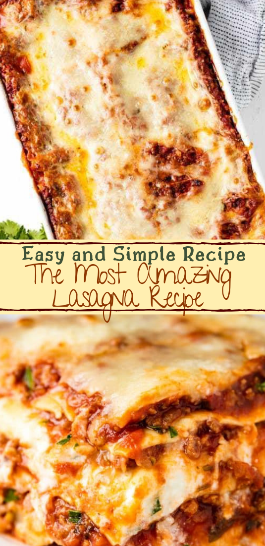 The Most Amazing Lasagna Recipe #dinnerrecipe #food #amazingrecipe #easyrecipe