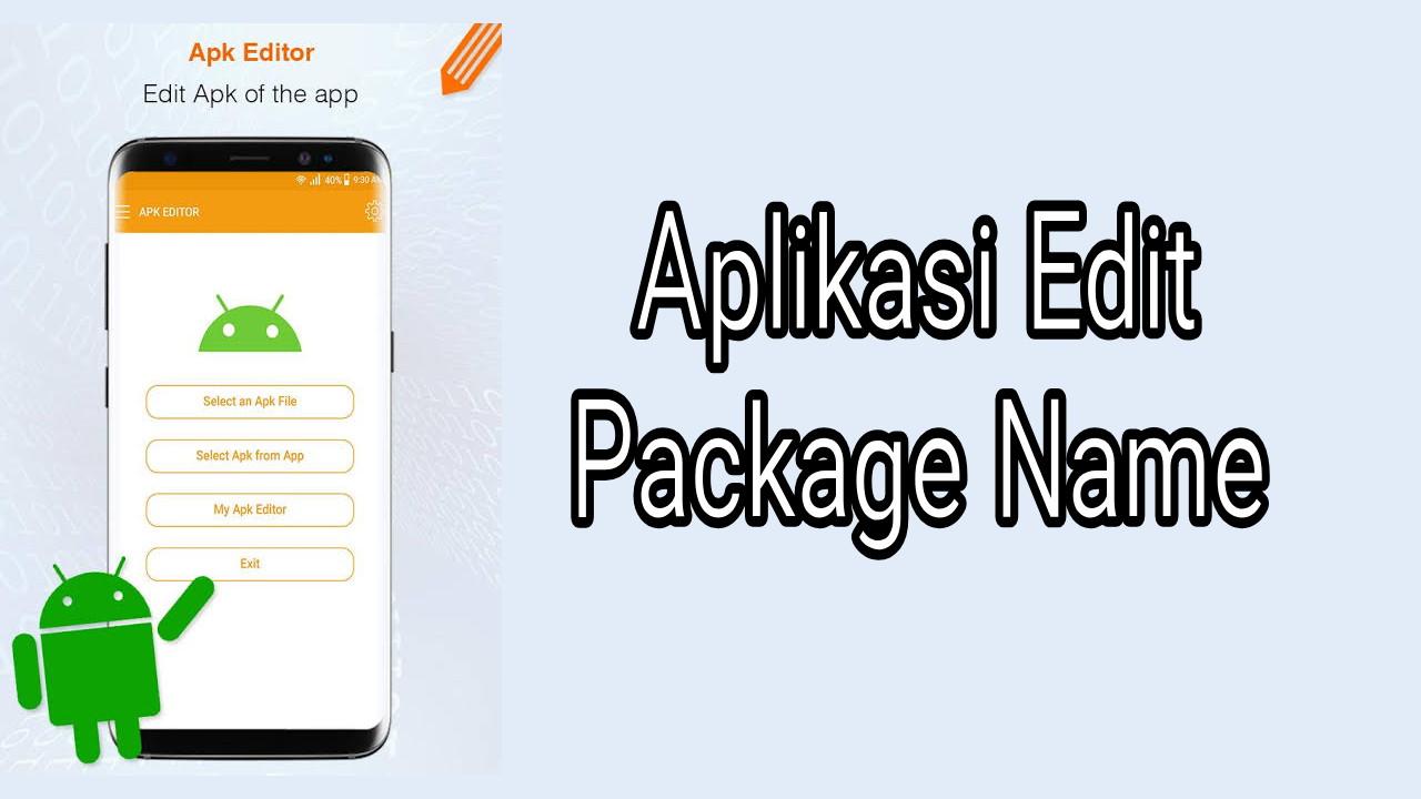 Aplikasi untuk Mengganti Package Name Apk Android Terbaru
