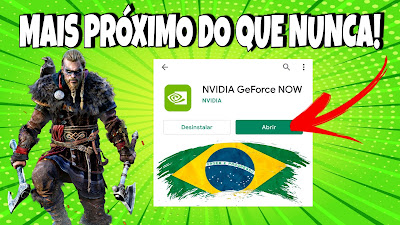 GEFORCE NOW DISPONÍVEL NA PLAY STORE DO BRASIL