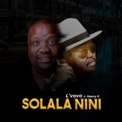 L'vovo Feat. Heavy-K - Solala Nini (Afro House) 2019.png
