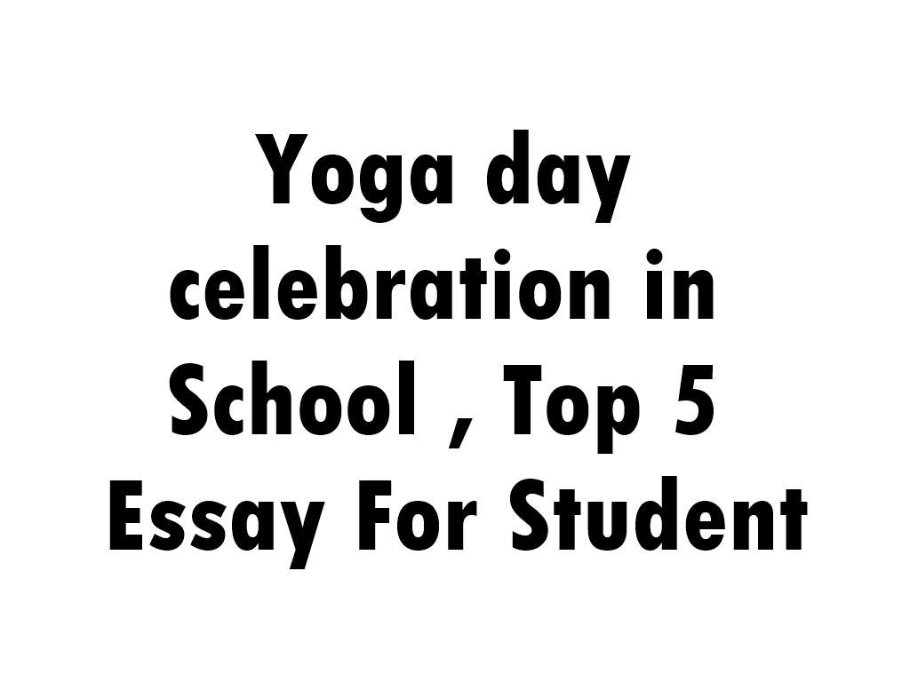 Short English Essays Yoga Day Essay How To Write A Good English Essay also The Yellow Wallpaper Analysis Essay Yoga Day Wishes  Persuasive Essay Thesis Statement