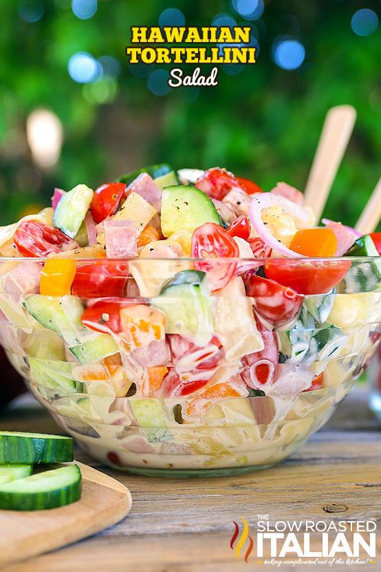 Hawaiian Tortellini Pasta Salad