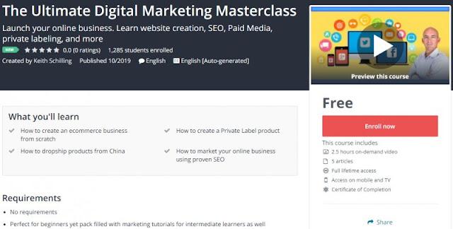 [100% Free] The Ultimate Digital Marketing Masterclass