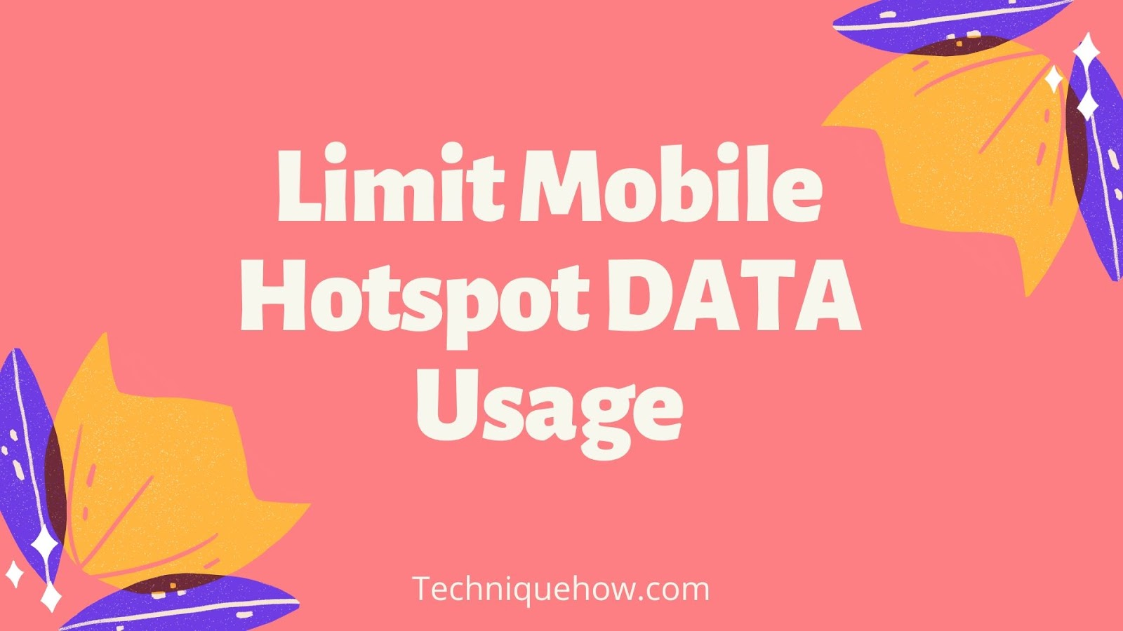 Limit Hotspot Data Usage