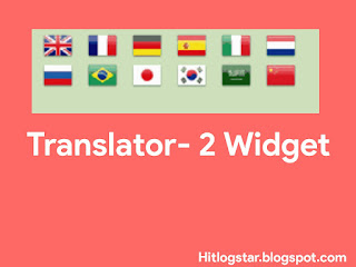Edit Ki Hui Image- Translator- 2 Widget Blogger Me Kaise Add Kare