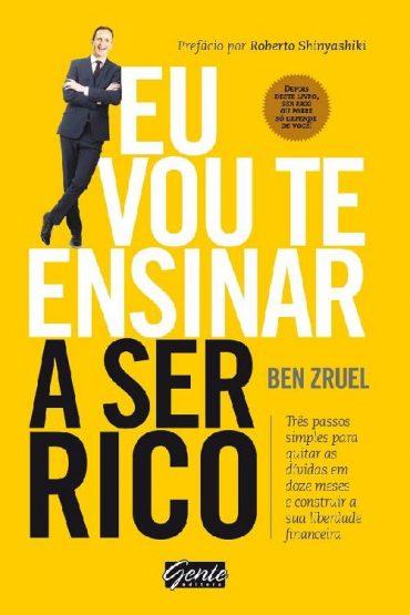 Eu Vou te Ensinar a Ser Rico – Ben Zruel Download Grátis