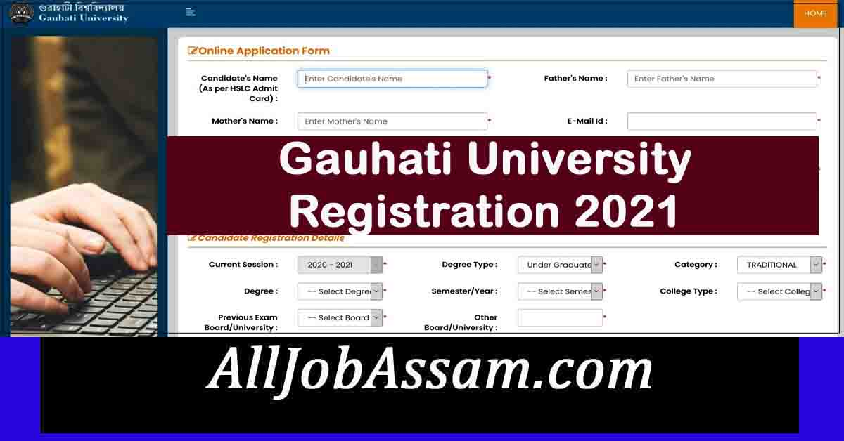 Gauhati University Registration 2021