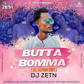 BUTTA BOMMA - BH TAPORI REMIX - DJ ZETN