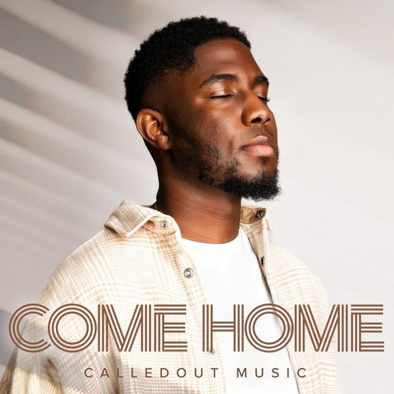 EP: CalledOut Music – Come Home