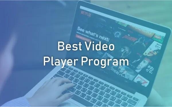 Best Video Player Program