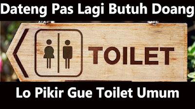 Kumpulan Story Whatsapp Galau toilet umum