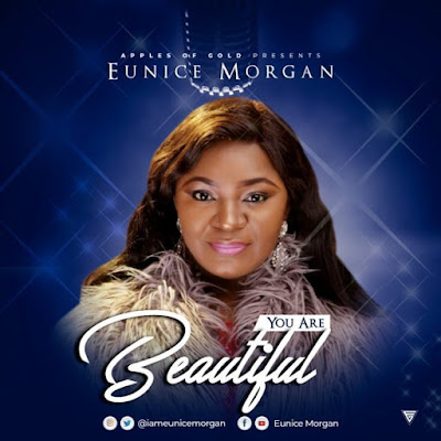 Eunice Morgan – You Are Beautiful