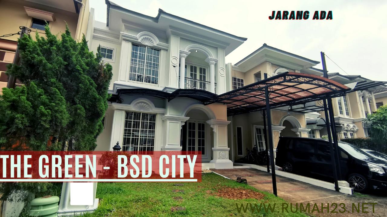 Rumah Klasik 4 Kamar Tidur The Green BSD City