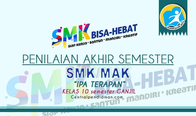 Contoh Soal PAS IPA Terapan Kelas 10 SMK K13 2021 Online dan PDF