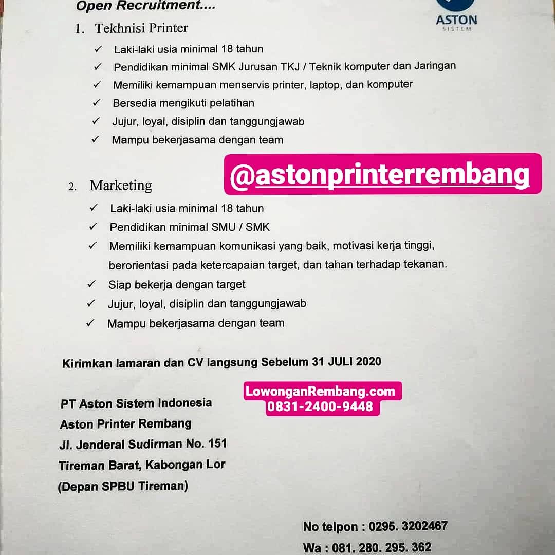 Lowongan Kerja Posisi Teknisi Printer Dan Marketing PT Aston Sistem Indonesia Aston Printer Rembang