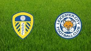بث مباشر مباراة ليستر سيتي وليدز يونايتد