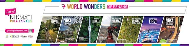 7 World Wonders of Penang