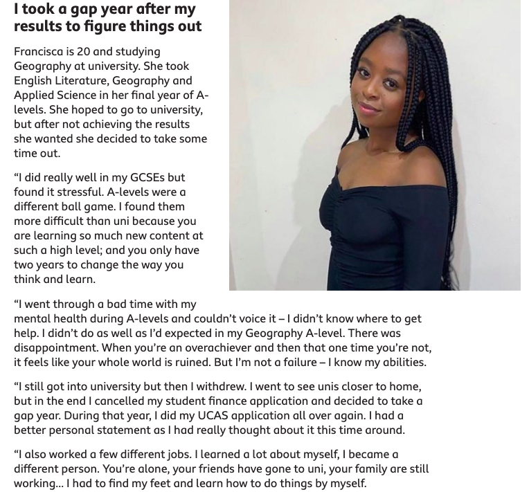 A extract from an interview I had with BBC bitesize on my decision to take a gap year and words of encouragement for A level results day