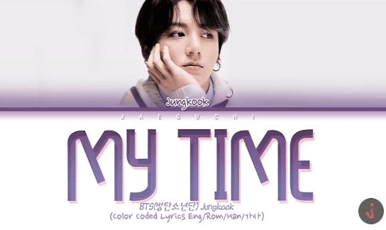 lirik my time terjemahan jungkook bts