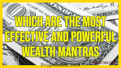 Which are the Most Effective and Powerful Hindu Wealth Mantras in the World