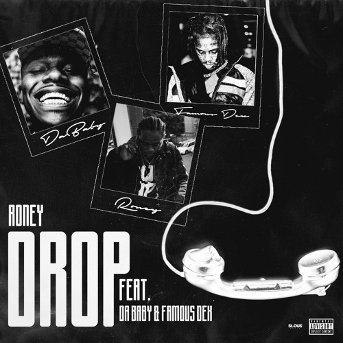 DABABY, RONEY & FAMOUS DEX - DROP