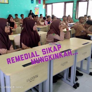REMEDIAL SIKAP SISWA MUNGKINKAH...