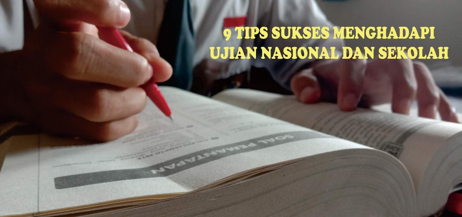 9-tips-sukses-menghadapi-ujian-nasional-dan-ujian-sekolah