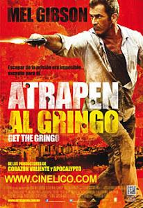 Atrapen al Gringo / Vacaciones en el Infierno / Vacaciones Explosivas