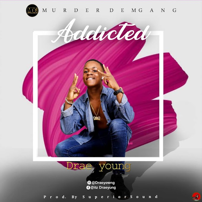 DOWNLOAD MP3 : Drae Young - Addicted