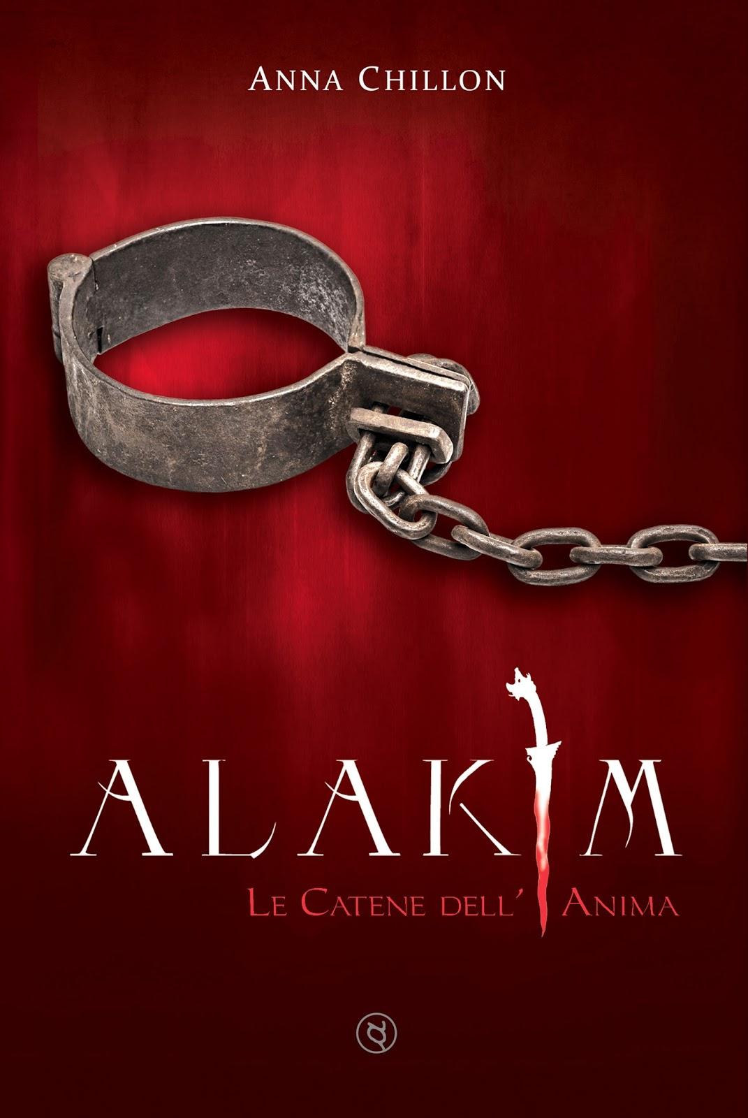 """Il Rumore dei Libri: Rubrica Self """"Alakim. Le catene dell ..."""