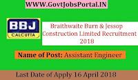 Braithwaite Burn & Jessop Construction Limited Recruitment 2018- Assistant Engineer