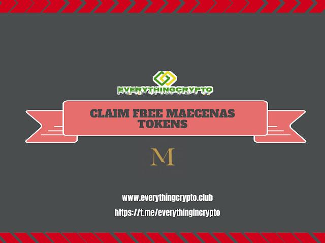 Claim Free Maecenas Tokens