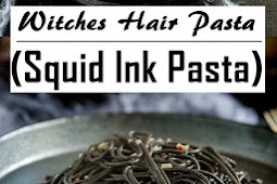 Witches Hair Pasta (Squid Ink Pasta) - A Great Halloween Dinner