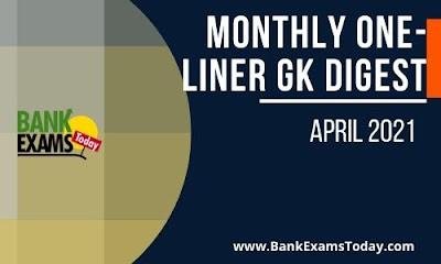 Monthly One-Liner GK Digest: April 2021