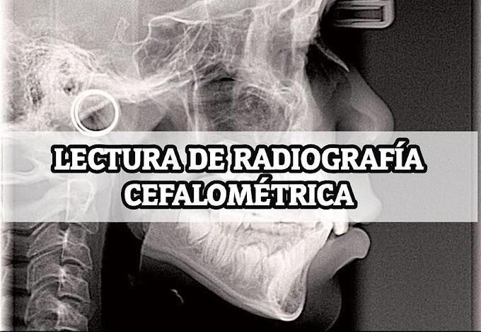 RADIOLOGÍA ORAL: Lectura de Radiografía Cefalométrica - Mg. Esp. Luis Fernando Perez Vargas