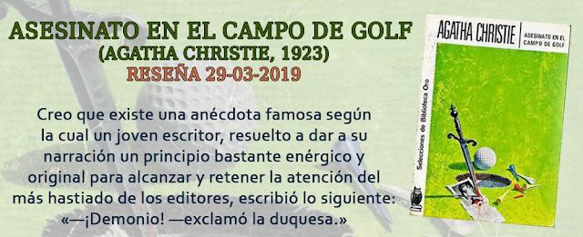 https://inquilinasnetherfield.blogspot.com/2019/03/resena-by-mh-asesinato-en-el-campo-de-golf-agatha-christie.html
