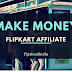Earn rs. 10000 in a month from flipkart affiliate marketing 2018