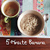 5-Minute Banana Bread Oatmeal