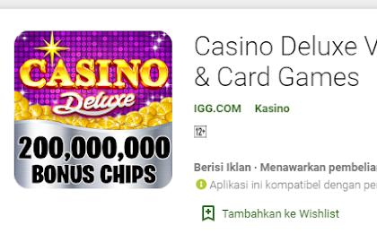 Fitur Unggulan Game Casino Deluxe Vegas Android
