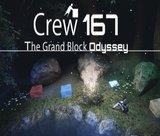 crew-167-the-grand-block-odyssey