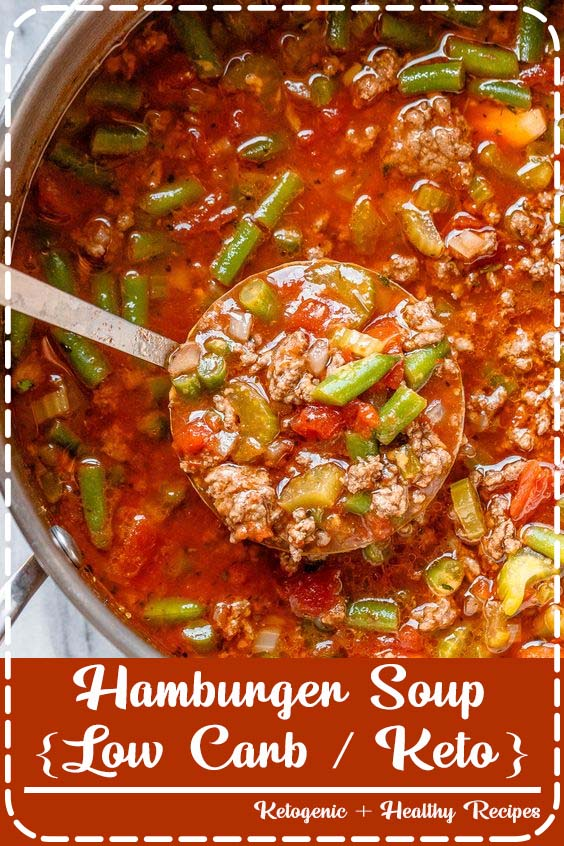 Simmered to perfection and designed to satisfy Hamburger Soup {Low Carb / Keto}